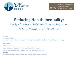 Reducing Health Inequality:  Early Childhood Interventions to Improve School Readiness in Scotland