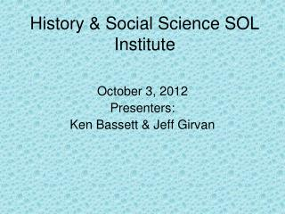 History & Social Science SOL Institute