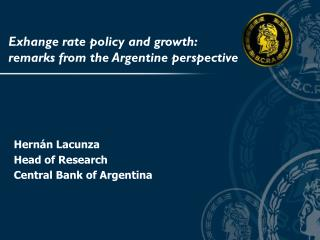 Exhange rate policy and growth:  remarks from the Argentine perspective