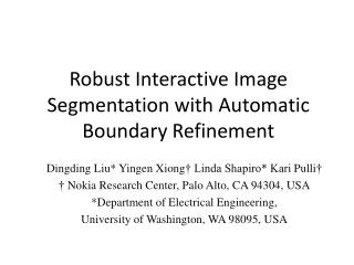 Robust Interactive Image Segmentation with Automatic  Boundary Refinement
