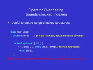 Operator Overloading:  bounds-checked indexing