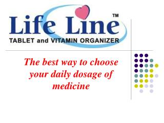 The best way to choose your daily dosage of medicine