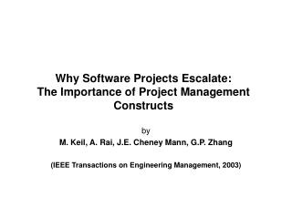 Why Software Projects Escalate: The Importance of Project Management Constructs