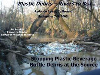 Plastic Debris – Rivers to Sea