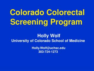 Colorado Colorectal Screening Program