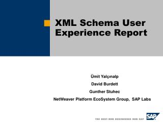 XML Schema User Experience Report