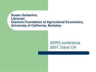 AERO conference 2007, Davis CA