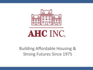 Building Affordable Housing & Strong Futures Since 1975