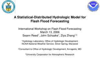 A Statistical-Distributed Hydrologic Model for Flash Flood Forecasting