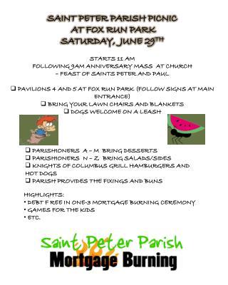 SAINT PETER PARISH  PICNIC  AT FOX RUN PARK SATURDAY ,   JUNE 29 TH