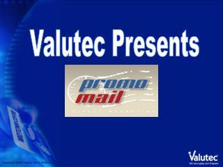 Valutec Presents