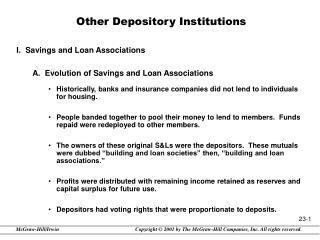 Other Depository Institutions I.  Savings and Loan Associations