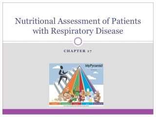 Nutritional Assessment of Patients with Respiratory Disease