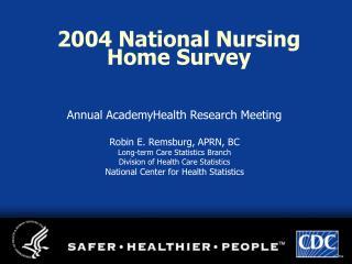 2004 National Nursing Home Survey