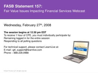FASB Statement 157: Fair Value Issues Impacting Financial Services Webcast