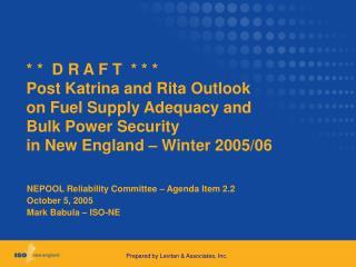 NEPOOL Reliability Committee – Agenda Item 2.2 October 5, 2005 Mark Babula – ISO-NE