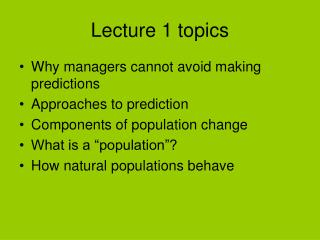 Lecture 1 topics