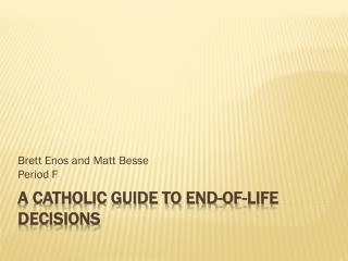 A Catholic Guide to End-of-Life Decisions