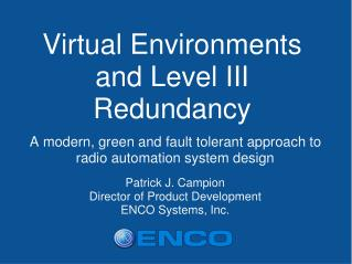Virtual Environments and Level III Redundancy