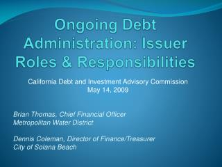 Ongoing Debt Administration: Issuer Roles & Responsibilities