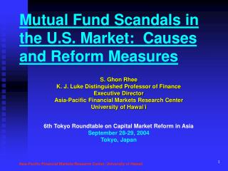 Mutual Fund Scandals in the U.S. Market:  Causes and Reform Measures