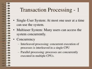 Transaction Processing - 1