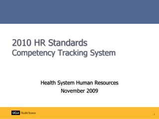 2010 HR Standards Competency Tracking System