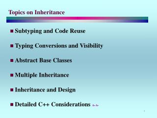 Topics on Inheritance