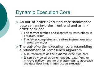 Dynamic Execution Core