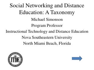 Social Networking and Distance Education: A Taxonomy