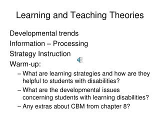 Learning and Teaching Theories