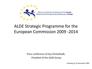 ALDE Strategic Programme for the European Commission 2009 -2014