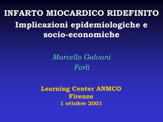 Learning Center ANMCO Firenze  1 ottobre 2001