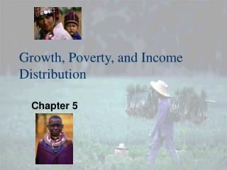 Growth, Poverty, and Income Distribution