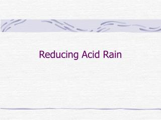 Reducing Acid Rain