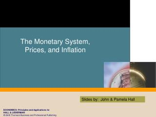 The Monetary System, Prices, and Inflation