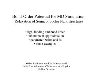 Bond-Order Potential for MD Simulation: Relaxation of Semiconductor Nanostructures