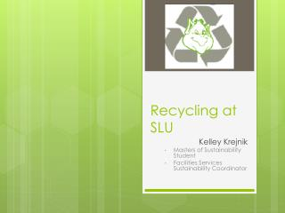 Recycling at SLU