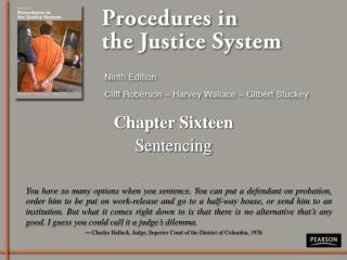 Chapter Sixteen Sentencing