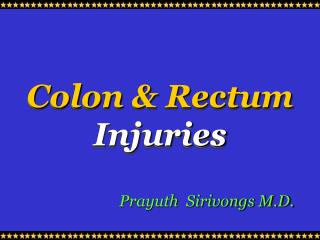 Colon & Rectum   Injuries