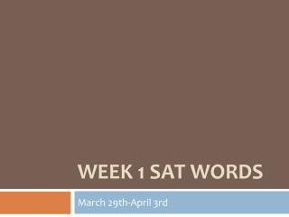 Week 1 SAT Words