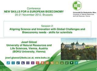 Josef  Glössl University of Natural Resources and Life Sciences, Vienna, Austria