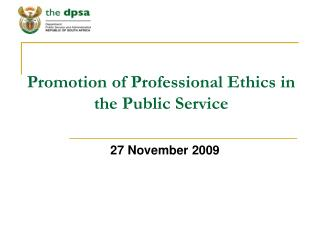 Promotion of Professional Ethics in the Public Service