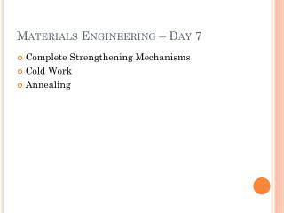 Materials Engineering – Day 7