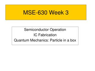 MSE-630 Week 3