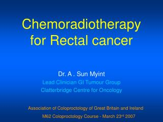 Chemoradiotherapy  for Rectal cancer