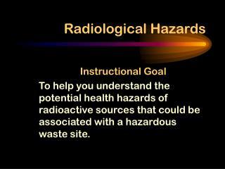 Radiological Hazards