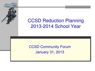 CCSD Reduction Planning 2013-2014 School Year