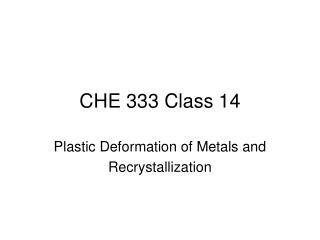 CHE 333 Class  14