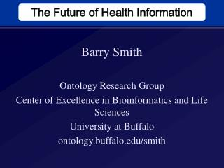 The Future of Health Information